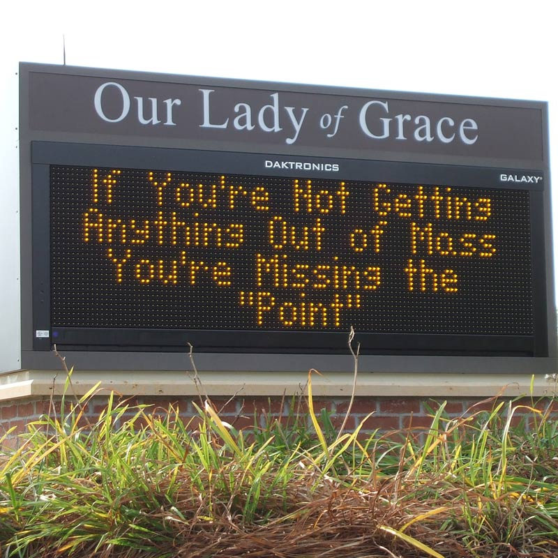 Our Lady of Grace Electronic messaging monument